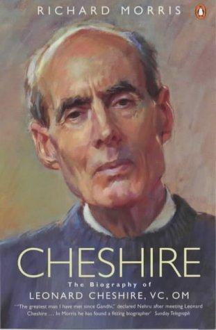 9780140254266: Cheshire: The Biography of Leonard Cheshire Vc, Om