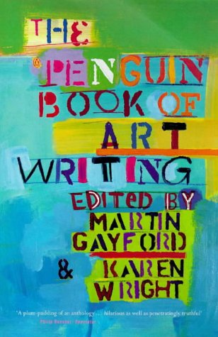 9780140254518: Penguin Book Of Art Writing (tpb)
