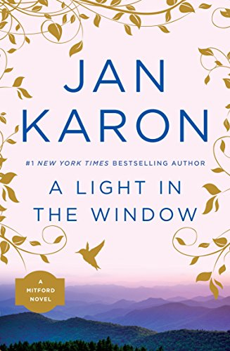 A Light in the Window (Second Novel in the Mitford Series)