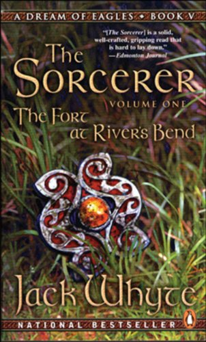 9780140254679: The Fort at River's Bend: The Sorcerer Book 1 (The Camulod Chronicles, Book 5)