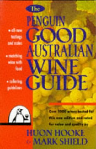 9780140255164: The Penguin Good Australian Wine Guide