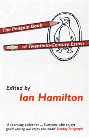 9780140255218: The Penguin Book of Twentieth Century Essays