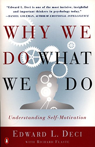 9780140255263: Why We Do What We Do: Understanding Self-Motivation
