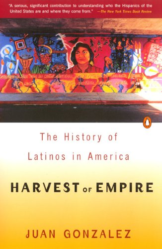 9780140255393: Harvest of Empire: A History of Latinos in America