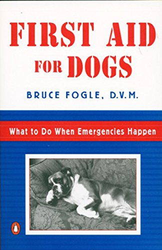 9780140255416: First Aid for Dogs: What to do When Emergencies Happen