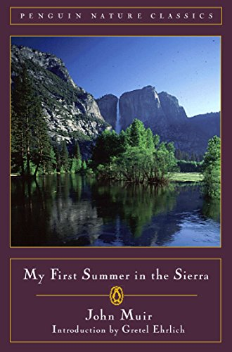 9780140255706: My First Summer in the Sierra (Penguin nature library)