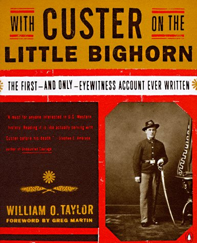 9780140255768: With Custer on the Little Bighorn: The First-and-Only Eyewitness Account Ever Written
