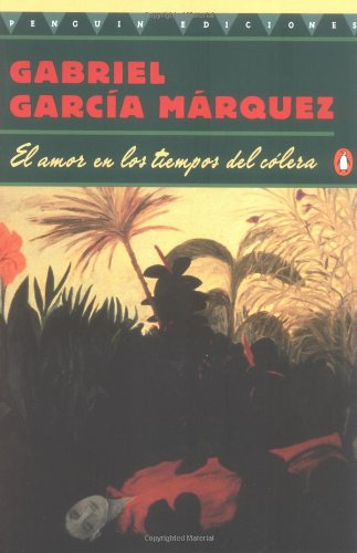 9780140255782: Love in the Time of Cholera: Amor en Los Tiempos Del Colera - Spanish Edition (Penguin Great Books of the 20th Century)