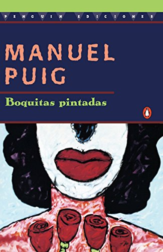 9780140255799: Heartbreak Tango: Boquitas Pintadas - Spanish Edition