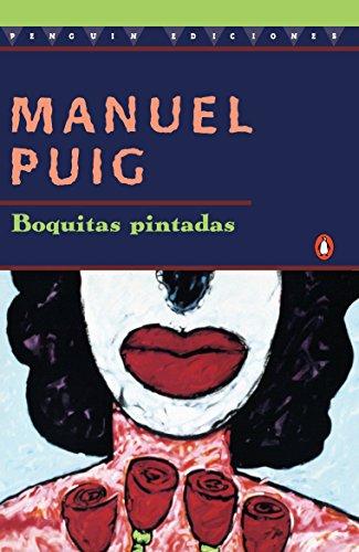 9780140255799: Boquitas Pintadas (Penguin Ediciones)