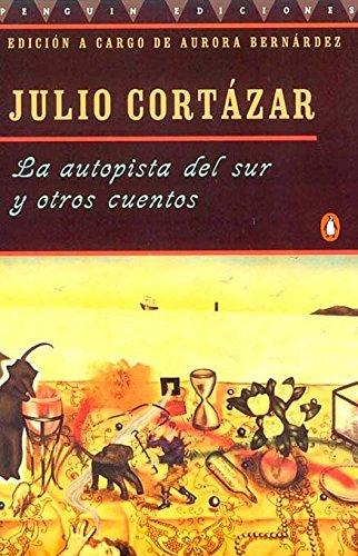 La autopista del sur y otros cuentos: Julio Cortazar