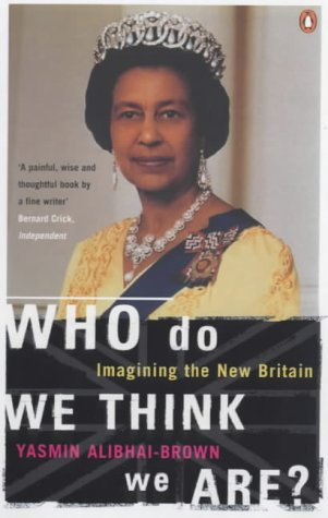 9780140255980: Who Do We Think We Are?: Imagining the New Britain