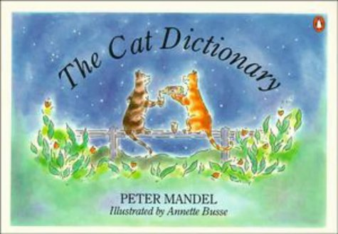 9780140256321: The Cat Dictionary