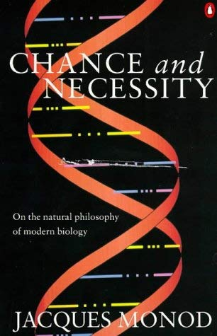 9780140256468: Chance and Necessity: Essay on the Natural Philosophy of Modern Biology