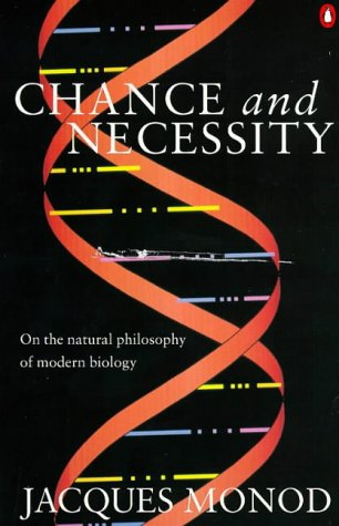 9780140256468: Chance and Necessity: Essay on the Natural Philosophy of Modern Biology (Penguin Press Science)