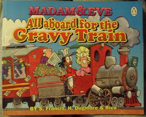 9780140256529: Madam & Eve: All Aboard For the Gravy Train