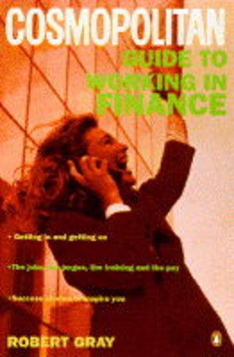 9780140256666: Cosmopolitan Guide To Working in Finance