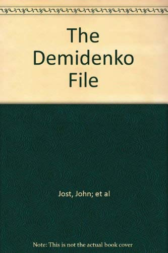 The Demidenko File: Jost, John; Totaro, Gianna; Tyshing, Christine