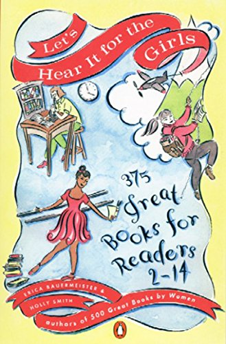 9780140257328: Let's Hear it for the Girls: 375 Great Books for Readers 2-14