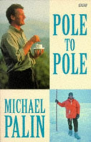 9780140257434: Pole to Pole (BBC Books)