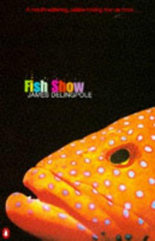 9780140257465: Fish Show (A Penguin original)