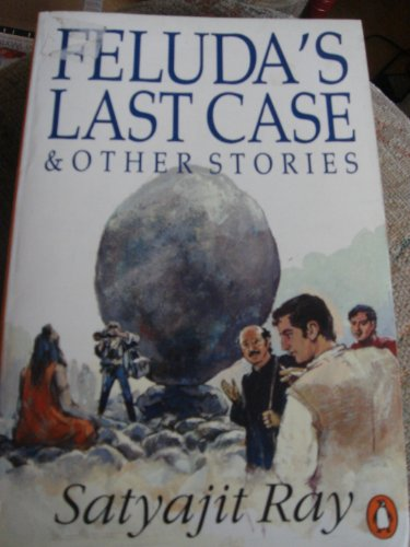 9780140257489: Feluda's Last Case and Other Stories