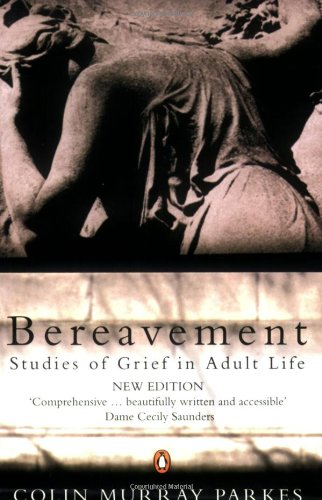 9780140257540: Bereavement: Studies of Grief in Adult Life