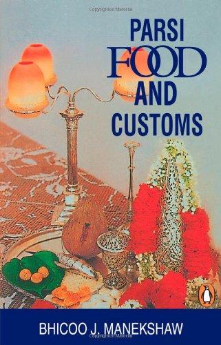 9780140257595: Parsi Food and Customs