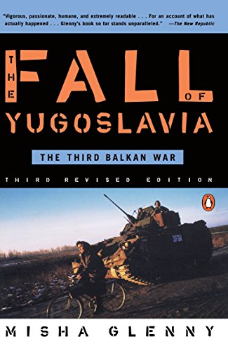 9780140257717: The Fall of Yugoslavia: The Third Balkan War