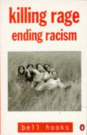 9780140258158: Killing Rage: Ending Racism (Penguin social sciences)