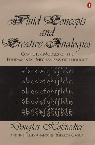 9780140258356: Fluid Concepts and Creative Analogies: Computer Models of the Fundamental Mechanisms of Thought (Pen