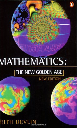 9780140258653: Mathematics: The New Golden Age (Penguin Science)