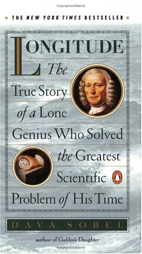 9780140258790: Longitude: The True Story of a Lone Genius Who Solved the Greatest Scientific Problem of His Time