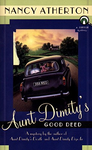 Aunt Dimity's Good Deed (An Aunt Dimity Mystery) (0140258817) by Nancy Atherton