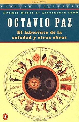 9780140258837: The Labyrinth of Solitude: Life And Thought in Mexico:El Labertino De La Soledad Y Otros Obras(Spanish Edition)