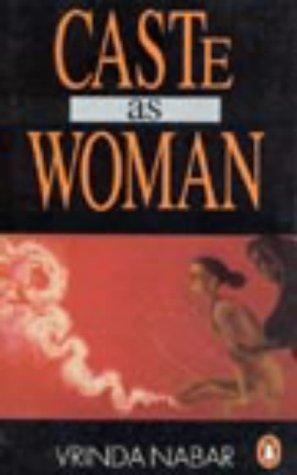 9780140258882: Caste as Woman