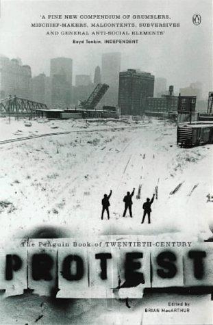 9780140258905: The Penguin Book of Twentieth-century Protest