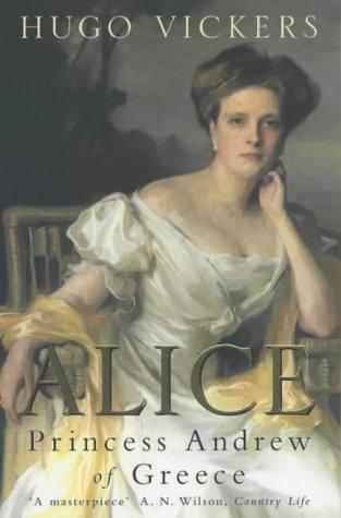 9780140259186: Alice: Princess Andrew of Greece