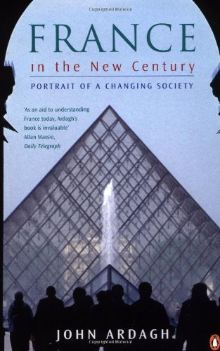 9780140259223: France in the New Century: Portrait of a Changing Society