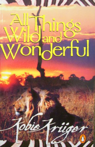 9780140259292: All Things Wild and Wonderful
