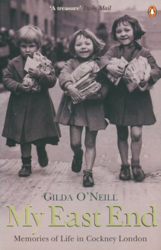 My East End A History Of Cockney London: Oneill, Gilda