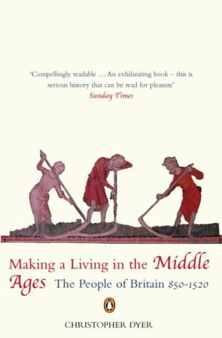 9780140259513: Making A Living In The Middle Ages: The New Penguin Economic History Of Britain:Volume 1: v. 1