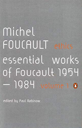 9780140259544: Ethics: Subjectivity and Truth:Essential Works of Michel Foucault 1954-1984: Essential Works of Michel Foucault 1954-1984 v. 1 (Essential Works of Foucault 1)