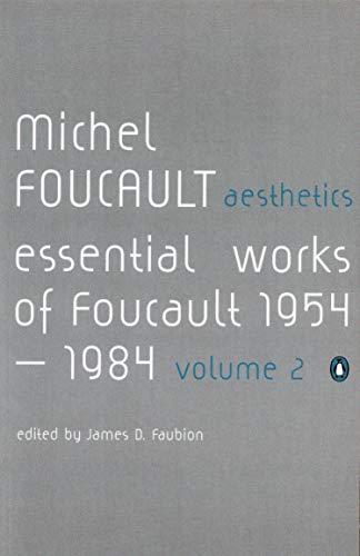 9780140259568: Essential Works of Michel Foucault, 1954-1984 (Essential Works of Foucault, 1954-1984) (v. 2)