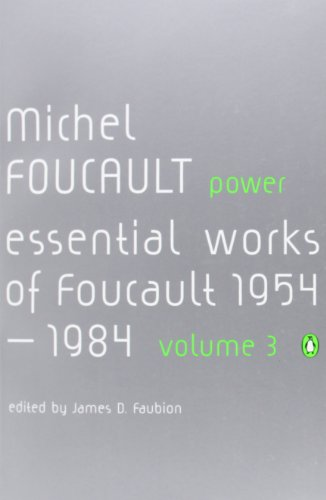 9780140259575: Power: The Essential Works of Michel Foucault 1954-1984: Essential Works of Michel Foucault 1954-1984 v. 3 (Essential Works of Foucault 3)