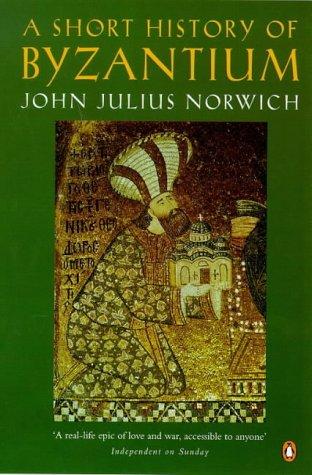 9780140259605: A Short History of Byzantium