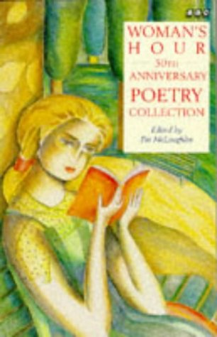 9780140259803: WOMAN\'S HOUR POETRY: THE 50TH ANNIVERSARY COLLECTION (BBC BOOKS)