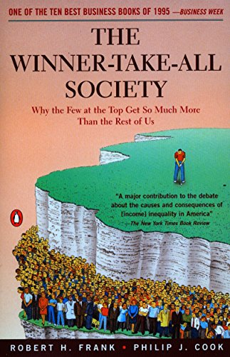 9780140259957: The Winner-Take-All Society: Why the Few at the Top Get So Much More Than the Rest of Us