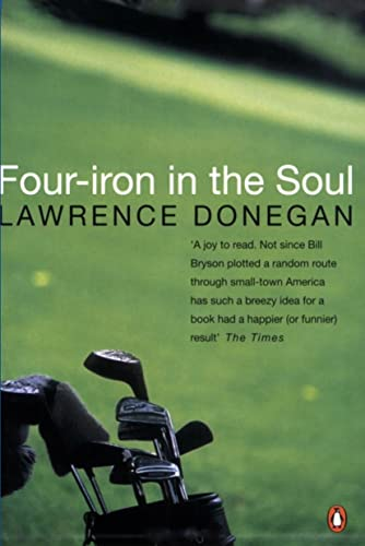 9780140260144: Four Iron in the Soul