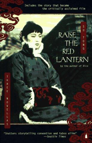 9780140260304: Raise the Red Lantern: Three Novellas